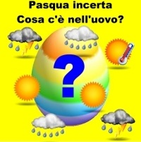 Sarà una Pasqua instabile, migliore a Pasquetta ma peggiora verso sera