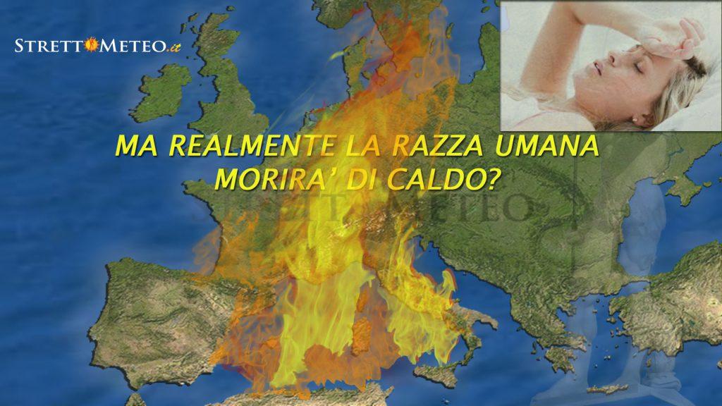 Notizia shock, tra qualche anno saremo destinati a morire per il caldo