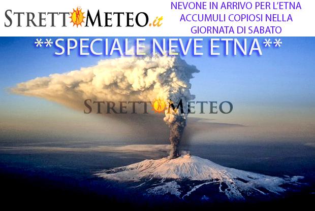 SPECIALE ETNA: Nevona in arrivo sabato sotto i 2000 mt!